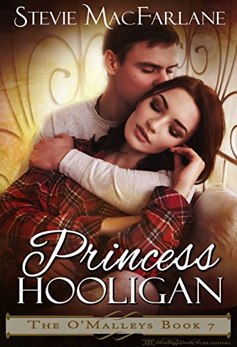 Princess Hooligan (The O'Malleys Book 7)