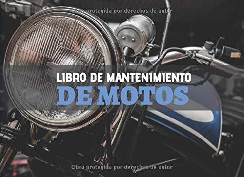 Libro de Mantenimiento de Motos: Registro de mantenimiento y reparación de motocicletas - 20,96 cm x 15,24 cm, 101 páginas - Páginas prefabricadas ... su moto - Adecuado para todos los fabricante.