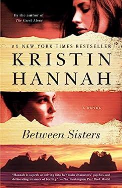 Between Sisters: A Novel