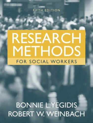 Research Methods for Social Workers (5th Edition)