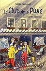 Le Club de la Pluie contre Satin-Noir par Ferdjoukh