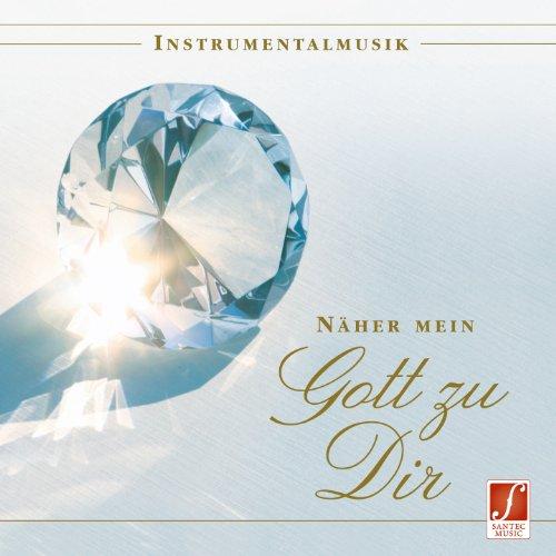 Näher mein Gott zu Dir: Weltbekannte christliche Melodien, neu arrangiert als berührende Entspannungsmusik.