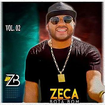 Zeca Bota Bom, Vol. 2