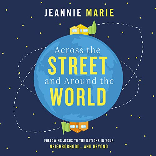 Across the Street and Around the World audiobook cover art