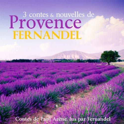 Couverture de 3 contes et nouvelles de Provence