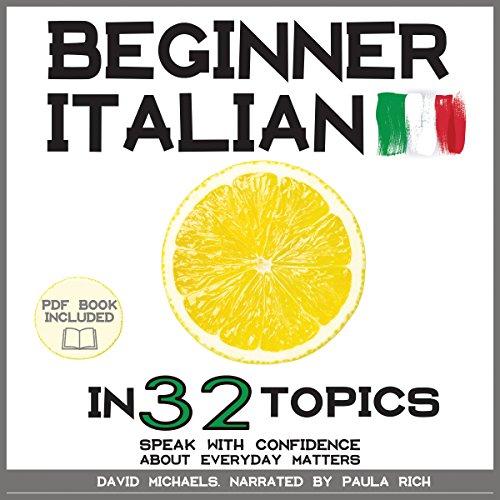 Beginner Italian in 32 Topics audiobook cover art