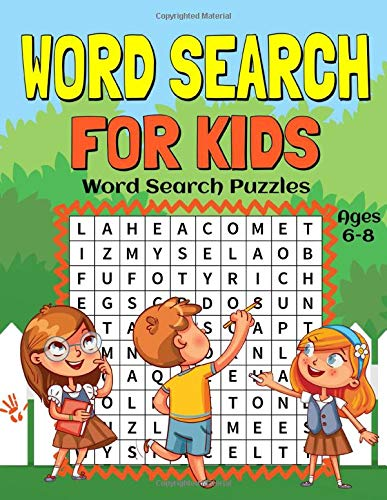 Word Search for Kids Ages 6-8: 55 Fun and Educational Word Search Puzzles to Improve Vocabulary, Spelling, Memory and Logic Skills for Kids.