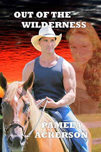 Book: Out of the Wilderness (The Wilderness Series Book 5) by Pamela Ackerson