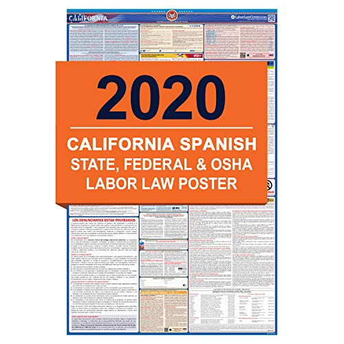 CA Labor Law Poster, 2020 Edition - State, Federal and OSHA Compliant Laminated Poster (California, Spanish)