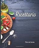 Ricettario. Diario di Cucina: Quaderno ricette, Ricettario, Taccuino per scrivere e Organizzare le tue ricette. Libro di 115 Pagine 19.05 x 23.50 cm
