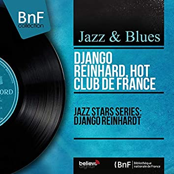 Jazz Stars Series: Django Reinhardt (Mono Version)