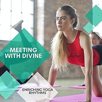 Meeting With Divine - Enriching Yoga Rhythms