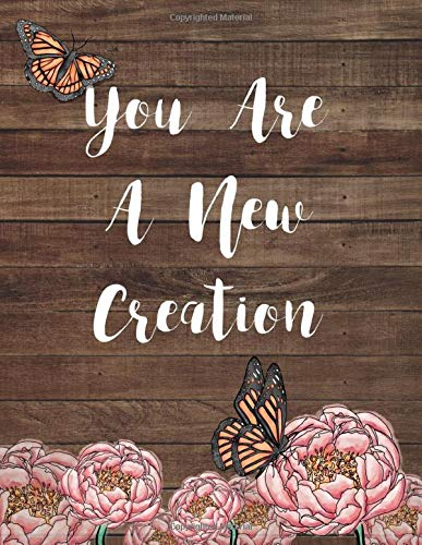 You Are A New Creation: A Dot Grid Journal
