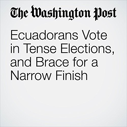 Ecuadorans Vote in Tense Elections, and Brace for a Narrow Finish copertina