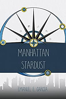 [Emanuel Garcia]のManhattan Stardust (English Edition)
