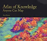Atlas of Knowledge: Anyone Can Map (Mit Press) - Katy Borner