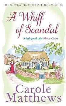 A Whiff of Scandal by [Carole Matthews]