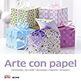 Manualidades sencillas. Arte con papel: marmolado, reciclado, découpage, filigrana, serigrafía