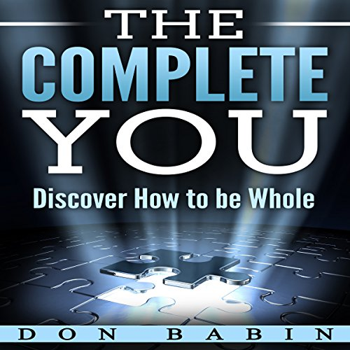 The Complete You: Discover How to be Whole audiobook cover art