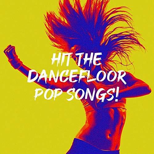 Dancefloor Hits 2015, Dance Party Weekend Hits & Maximum Dance Hits