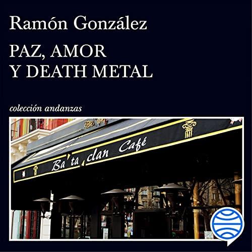 Diseño de la portada del título Paz, amor y death metal