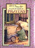 A Child's Book of Prayers (Holly Pond Hill)