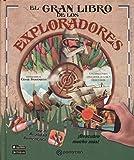 El gran libro de los exploradores (Más allá del cuento)