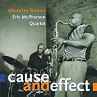 Cause and Effect by Abraham Burton