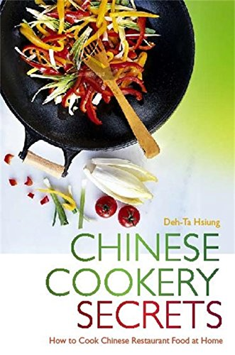 Chinese Cookery Secrets: How to Cook Chinese Restaurant Food at Home (English Edition)