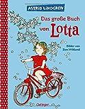 Das große Buch von Lotta (Krachmacherstraße)
