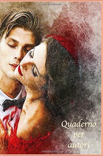Quaderno per autori, Quaderno per autori romantici, taccuino per autori, taccuino per donne, taccuino romantico, A5, 100 pagine, taccuino a quadretti