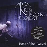 Icons of the Illogical by The Kris Norris Projekt (2009-01-13)