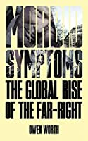 Morbid Symptoms: The Global Rise of the Far-Right