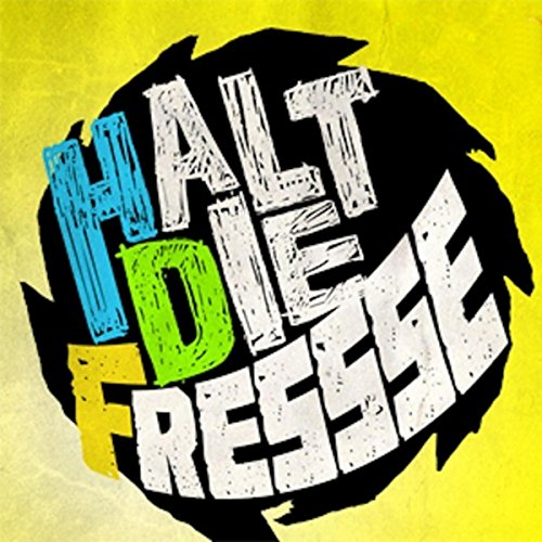 Halt Die Fresse [Explicit]