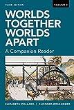Worlds Together, Worlds Apart: A Companion Reader (Third Edition) (Vol. Volume 2)