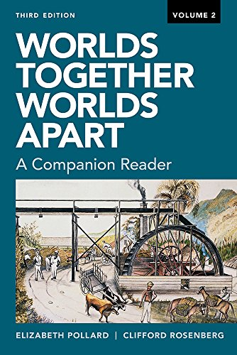 Compare Textbook Prices for Worlds Together, Worlds Apart: A Companion Reader Third Edition ISBN 9780393668773 by Pollard, Elizabeth,Rosenberg, Clifford