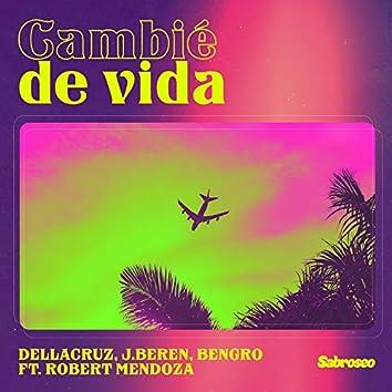 Cambié de Vida (feat. Robert Mendoza)