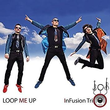 Loop Me Up
