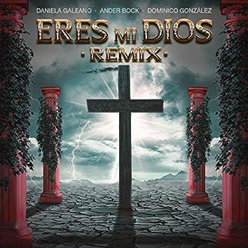 Eres Mi Dios (feat. DOMINICO GONZALEZ & Ander Bock)