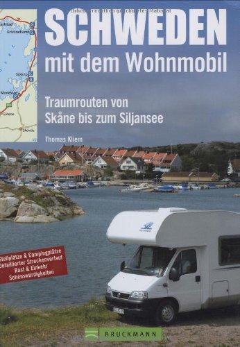 Schweden mit dem Wohnmobil: Die schönsten Routen von Skane bis zum Siljansee (Unterwegs in)