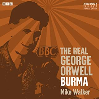 The Real George Orwell: Burma cover art
