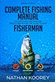 Complete Fishing Manual To Catch Big Freshwater Perch Tricks For The Basic To Pro Fisherman