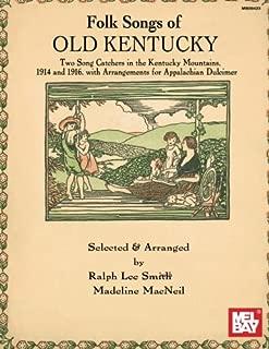 Mel Bay Folk Songs of Old Kentucky