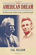 The American Dream: In History, Politics, and Fiction (American Political Thought)