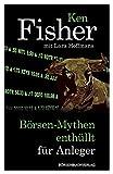 Börsen-Mythen enthüllt für Anleger - Ken Fisher
