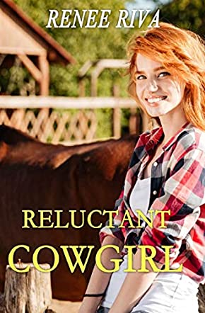 The Reluctant Cowgirl