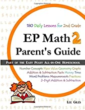 EP Math 2 Parent's Guide: Part of the Easy Peasy All-in-One Homeschool (Volume 2)