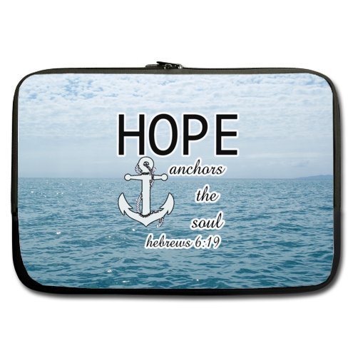 Christian Bible Verse Hope anchors the soul Hebrew 6:19 15.6 Inch Laptop Sleeve 100% water resistant neoprene (Twin Sides Printing )