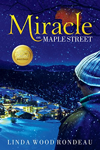 Book: Miracle on Maple Street by Linda Wood Rondeau