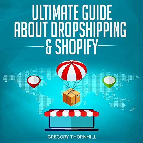 『Ultimate Guide About Dropshipping and Shopify』のカバーアート